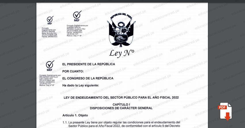 PROYECTO DE LEY N° 00100/2021-PE.- Ley de Endeudamiento del Sector Público para el año Fiscal 2022 (.PDF) www.congreso.gob.pe
