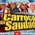 CD AO VIVO CARROÇA DA SAUDADE NO POINT SHOW - DJ TOM MAXIMO