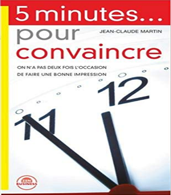 https://www.biblioleaders.com/2018/10/5-minutes-pour-convaincre-pdf.html