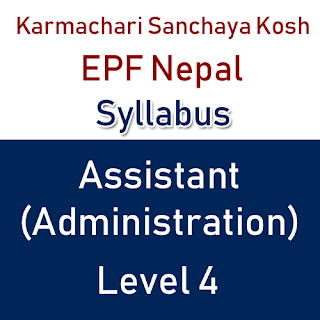 Karmachari Sanchaya Kosh Assistant Level 4 Syllabus