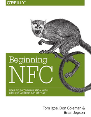 Beginning NFC. Near Field Communication With Arduino, Android & Phonegap