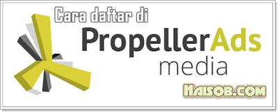 Cara daftar Propeller Ads Media