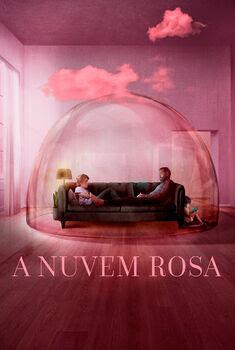 A Nuvem Rosa Torrent (2021) Nacional WEB-DL 1080p – Download