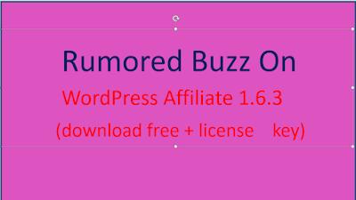 Rumored Buzz On WordPress Affiliate 1.6.3 (download free + license key)
