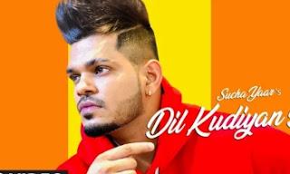Dil Kudiyan De lyrics   Sucha Yaar   by lyricscreative