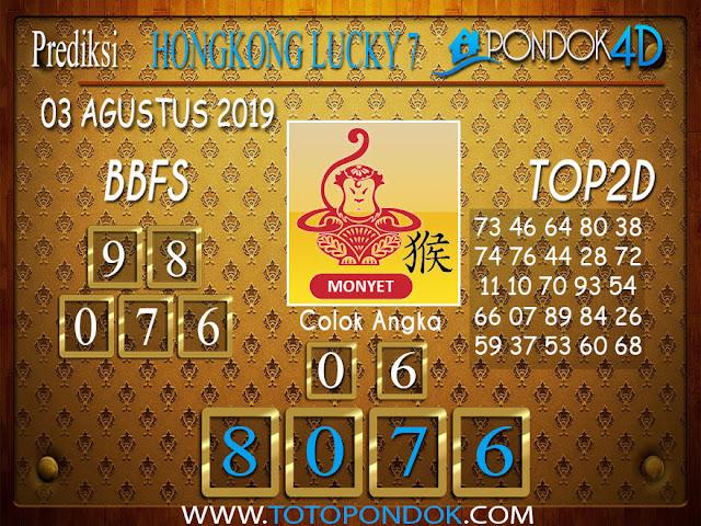 Prediksi Togel HONGKONG LUCKY 7 PONDOK4D 03 AGUSTUS 2019