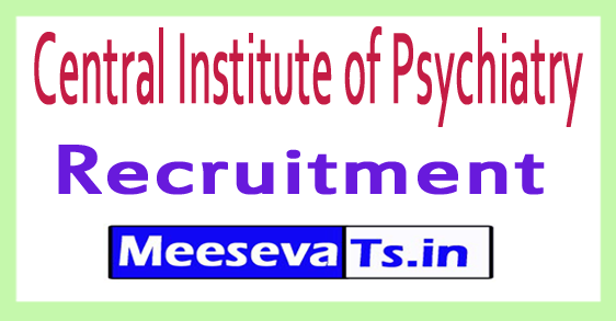 Central Institute of Psychiatry CIP Recruitment
