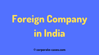 foreign company in india definition