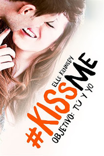 Objetivo: tú y yo   Kiss me #2   Elle Kennedy