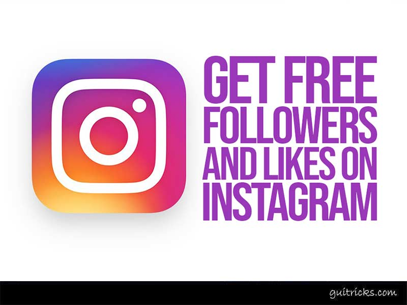 Get Free Followers and Likes On Instagram