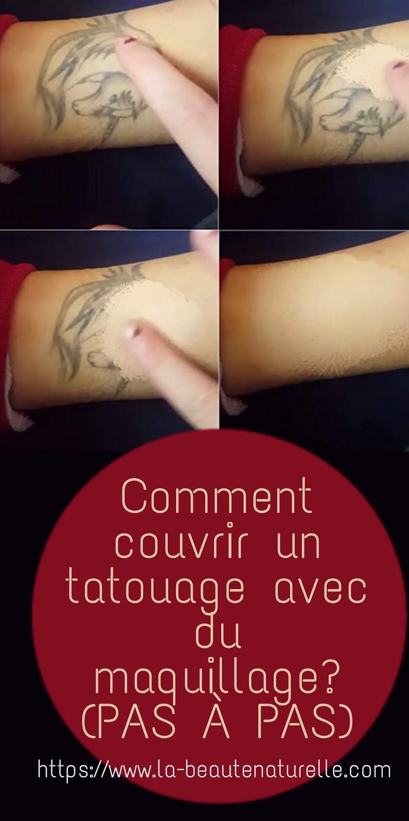 Comment couvrir un tatouage avec du maquillage? (PAS À PAS)
