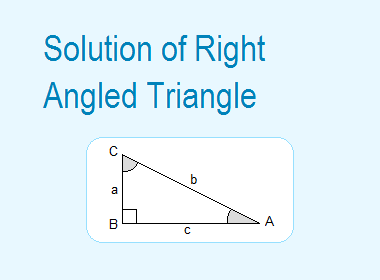 Solution of Right Angled Triangle