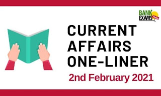 Current Affairs One-Liner: 2nd February 2021