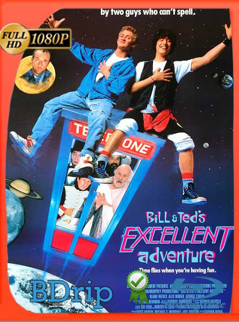 Bill and Teds Excellent Adventure (1989) BDRip [1080p] Latino [GoogleDrive] SilvestreHD