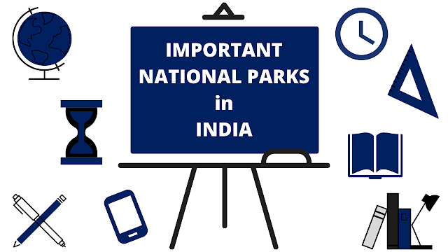 List of Important National Parks in India | Static GK | PDF File