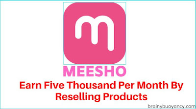 Meesho-Earn 5,000rs. Per Month By Reselling Products | Make Money Online In Zero Investment
