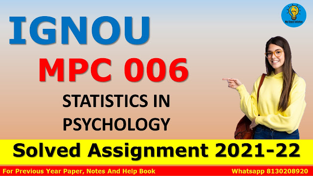 MPC 006 STATISTICS IN PSYCHOLOGY Solved Assignment 2021-22