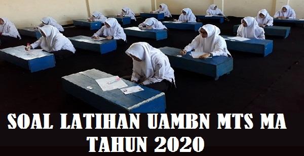 Latihan Soal UAMBN MTS MA Tahun 2022