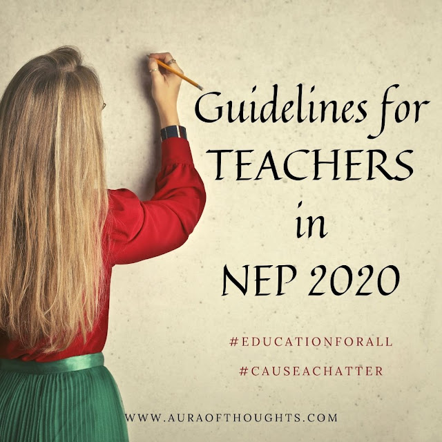 TeacherGuidelines in NEP 2020 - MeenalSonal