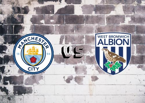 Manchester City vs West Bromwich Albion  Resumen y Partido Completo
