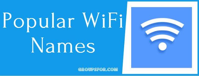 most popular wifi names list