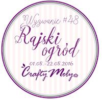 http://craftymoly.blogspot.co.uk/2016/08/wyzwanie-48-rajski-ogrod.html