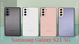 مميزات و عيوب هاتف Samsung Galaxy S21