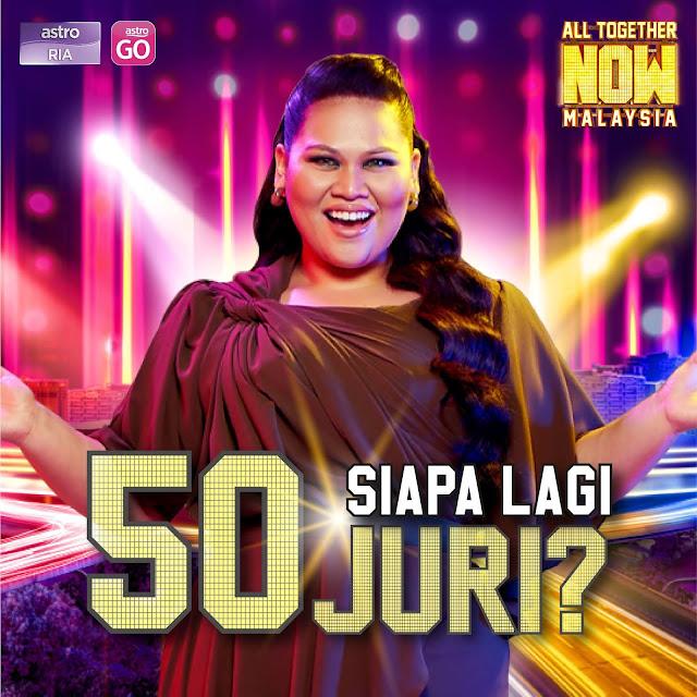 50 Juri Bagi Program All Together Now Malaysia 2021