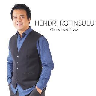 Hendri Rotinsulu - Getaran Jiwa Mp3