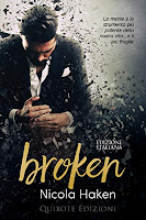https://www.amazon.it/Broken-EDIZIONE-ITALIANA-Nicola-Haken-ebook/dp/B081S9NGWG/ref=sr_1_4?qid=1574530790&refinements=p_n_date%3A510382031%2Cp_n_feature_browse-bin%3A15422327031&rnid=509815031&s=books&sr=1-4