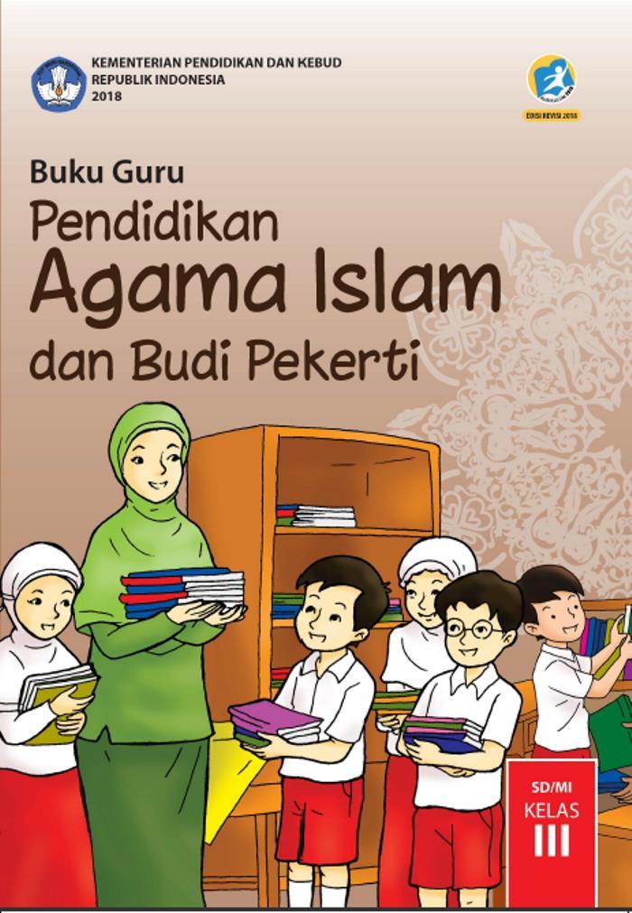 Buku Guru SD Kelas 3 Pendidikan Agama Islam dan Budi Pekerti