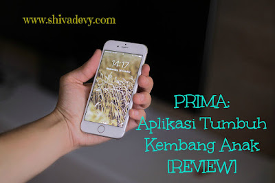 PRIMA: Aplikasi Tumbuh Kembang Anak [Review]