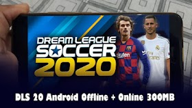 Dream League Soccer 2020 DLS 20 Android Offline + Online 300MB Best Graphics