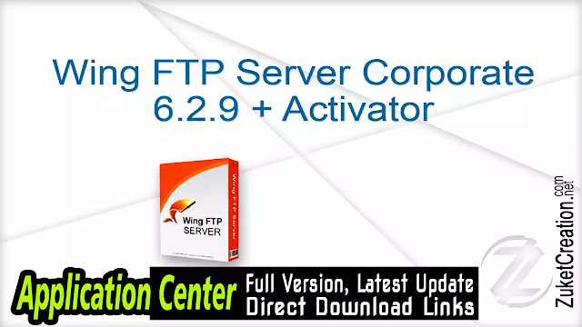 Wing FTP Server Corporate 6.2.9 + Activator