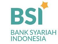 Lowongan Kerja Bank Syariah Indonesia (Update 08-09-2021)
