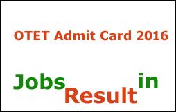 OTET Admit Card 2016