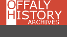 http://www.offalyhistoryarchives.com/