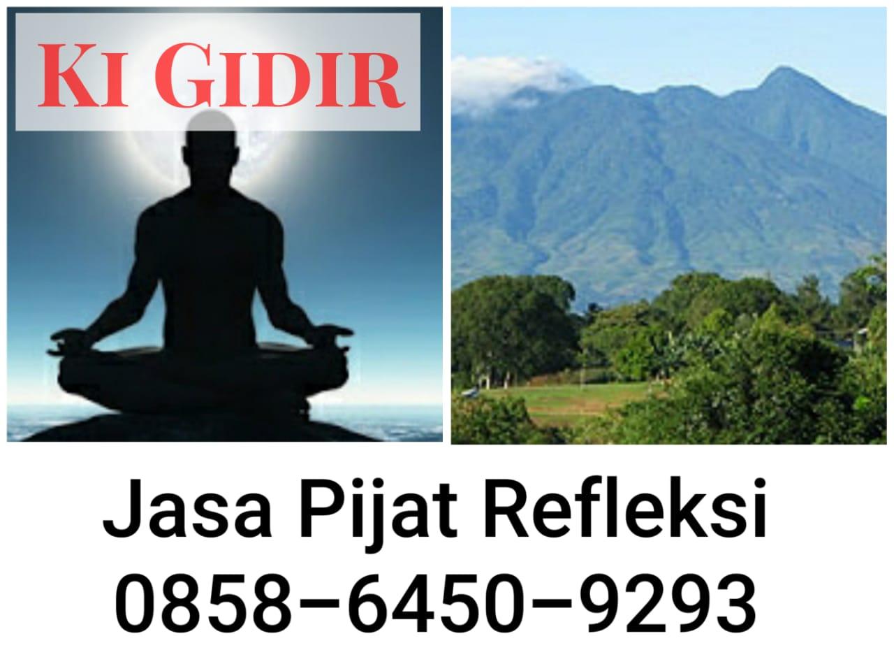 Jasa Pijat Refleksi Tradisional Gunung Salak, Ki Gidir 0858-6450-9293