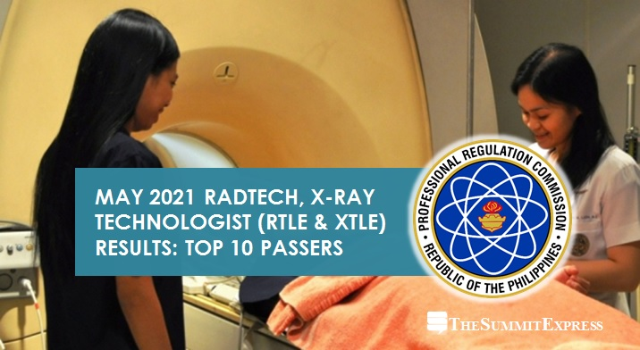 RESULT: May 2021 Radtech, X-Ray Tech board exam top 10 passers