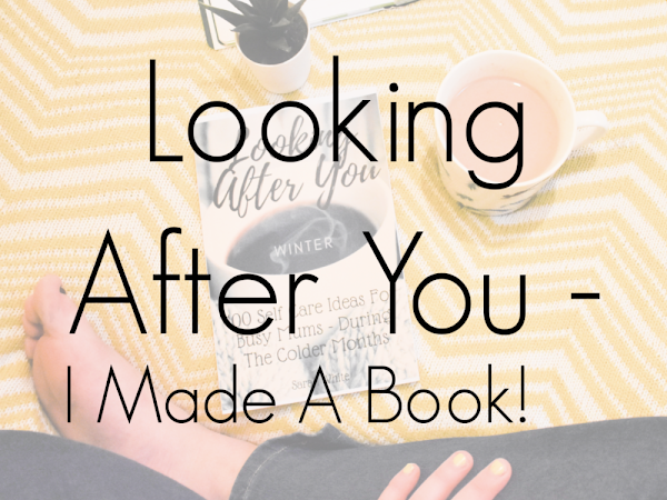Looking After You - I Made A Book!