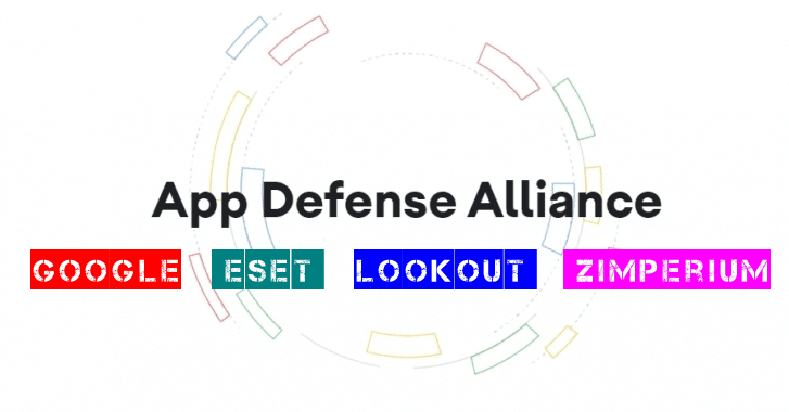 App Defense Alliance – Google Partner with ESET, Lookout & Zimperium to Protect Android Users From Malicious Apps