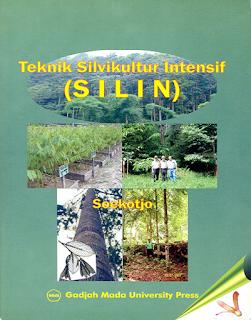 Teknik Silvikultur Intensif (Silin)
