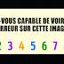 Test : Pouvez-vous retrouvez l'erreur caché dans cette image ?