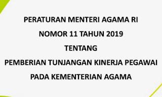 Peraturan Menteri Agama (PMA) nomor 11 tahun 2019.