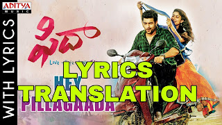 Hey Pillagaada Song Lyrics in English   With Translation   – Fidaa   Varun Tej, Sai Pallavi