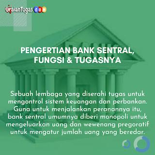 Pengertian Bank Sentral, Funsi & Tugasnya