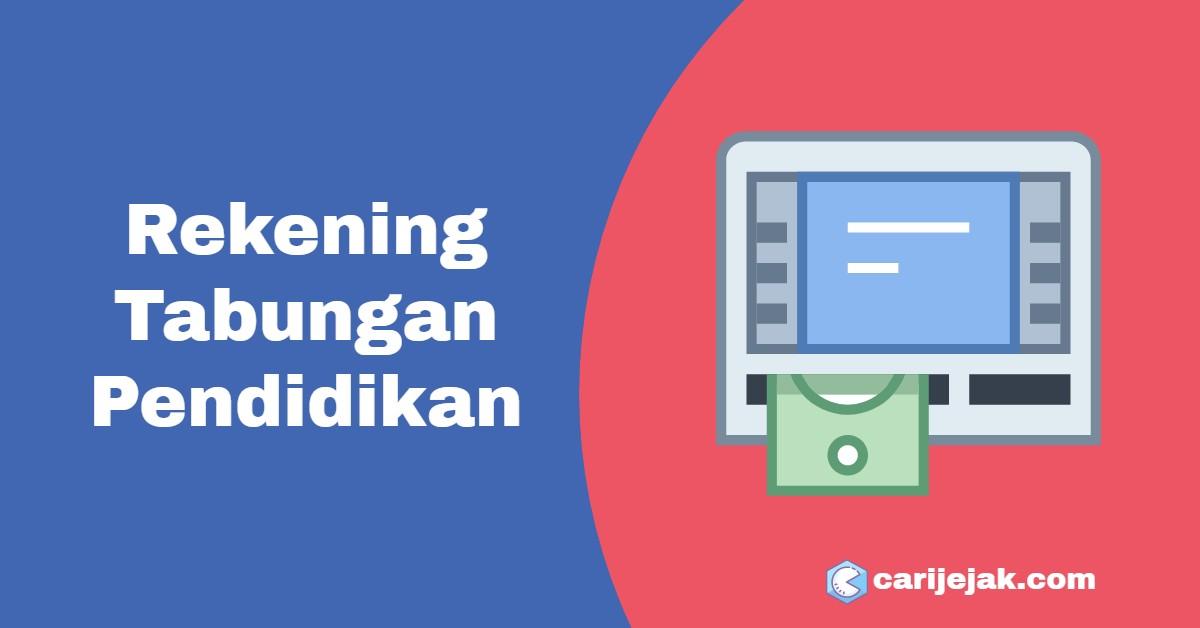 Rekening Tabungan Pendidikan - carijejak.com