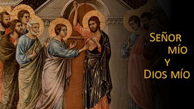 Evangelio según Juan 20,24-29: Señor mío y Dios mío