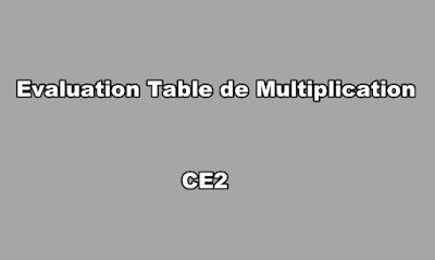 Evaluation Table de Multiplication CE2