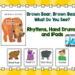 Brown Bear, Brown Bear: Rhythms and Drums and iPads
